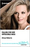 Falling for Her Impossible Boss by Alison Roberts