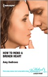 How to Mend a Broken Heart by Amy Andrews