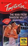 The Man from Shadow Valley by Regan Forest