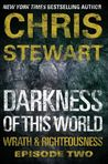 Darkness of This World (Wrath & Righteousness, #2)