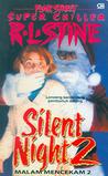Silent Night 2 (Silent Night, #2: Fear Street Super Chiller, #5)