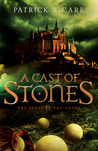 A Cast of Stones (The Staff and the Sword, #1)