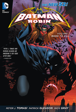 Batman and Robin, Volume 1: Born to Kill