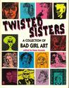 Twisted Sisters: ...