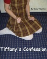 Tiffany's Confession