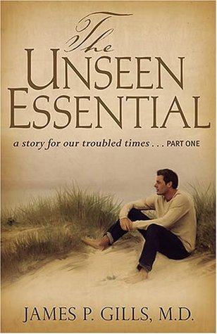 The Unseen Essential: A Story For Our Troubled Times Descargas gratuitas de Ibooks