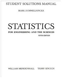 Statistics for Engineering and the Sciences: Student Solutions Manual