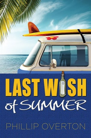 Last Wish of Summer by Phillip Overton