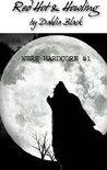 Red Hot & Howling - Were Hardcore #1 - Werewolf / ShapeShifter Erotica