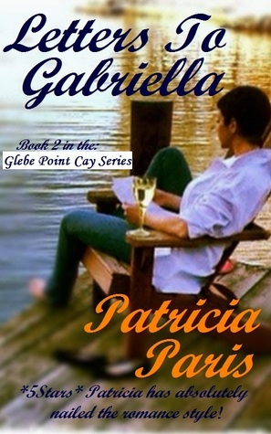 Letters To Gabriella (Glebe Point, #2)