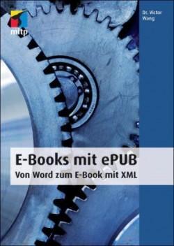 E-Books mit ePUB. Von Word zum E-Book mit XML