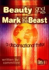 Beauty and the Mark of the Beast by Ted Kluck