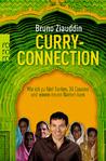 Curry Connection: Wie ich zu fünf Tanten, 34 Cousins und einem neuen Namen kam