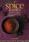 Spices Notes and Recipes
