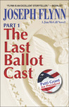 The Last Ballot Cast, Part 1 (Jim McGill, #4)