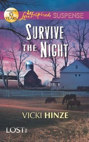 [PDF] Survive the Night (Lost-Inc., #1)  By Vicki Hinze – Submitalink.info