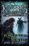 The Sorcerer in the North by John Flanagan