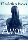 Avow by Elizabeth A. Reeves