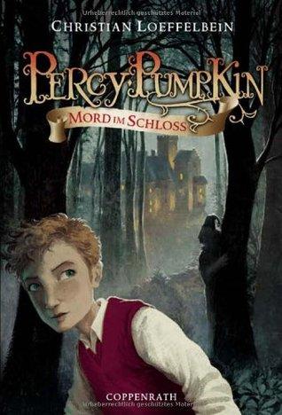 Percy Pumpkin Mord im Schloss