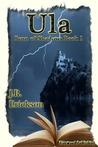 Ula (Born of Shadows, #1)