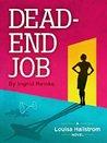 Dead End Job (Louisa Hallstrom, #1)
