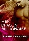 Her Dragon Billionaire (Supernatural Billionaire Mates, #1)