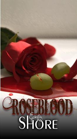 Roseblood (Roseblood Series #1)