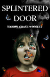 Splintered Door by Marion Grace Woolley