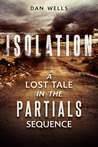 Isolation (Partials Sequence #0.5)