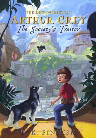 The Society's Traitor (The Discoveries of Arthur Grey, #1)