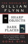 Download The Novels of Gillian Flynn: Sharp Objects, Dark Places