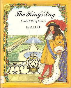 Descargar google books The King's Day: Louis XIV of France