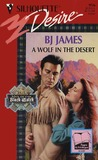 A Wolf In The Desert (The Black Watch #3)