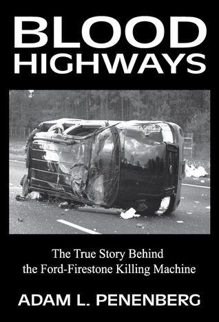 Blood Highways by Adam L. Penenberg