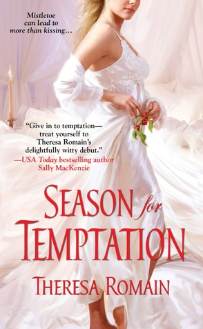 Season for Temptation by Theresa Romain