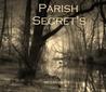 Parish Secrets by Megan White