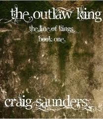 The Outlaw King (The Line of Kings, #1)
