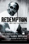Redemption: The Last Testament Of Stanley 'Tookie' Williams