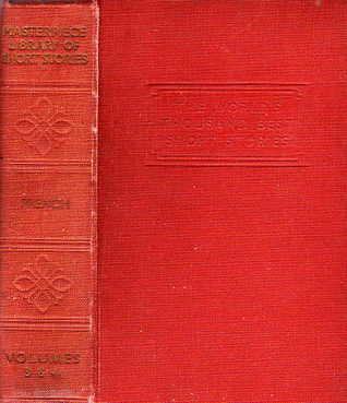 The Masterpiece Library of Short Stories: The Thousand Best Complete Tales of all Times and all Countries: Volume III: French & Volume IV: French