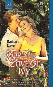 For the Love of Ivy (Harlequin Superromance, No 540)