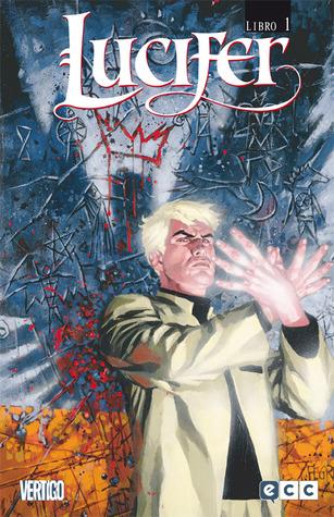 Lucifer Libro Uno (Lucifer - Edición de Lujo, #1)