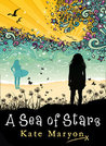 A Sea of Stars by Kate Maryon