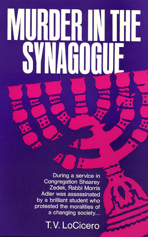 Murder In the Synagogue by T.V. LoCicero