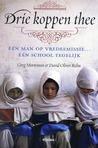 Download Drie koppen thee: en man op vredesmissie, n school tegelijk