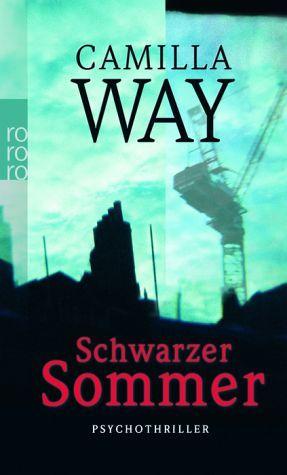 Schwarzer Sommer by Camilla Way