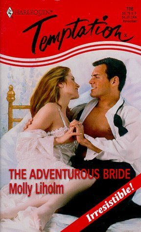 The Adventurous Bride (Harlequin Temptation #706)