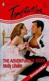 The Adventurous Bride (Harlequin Temptation #706)