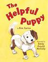 The Helpful Puppy by Kim Zarins