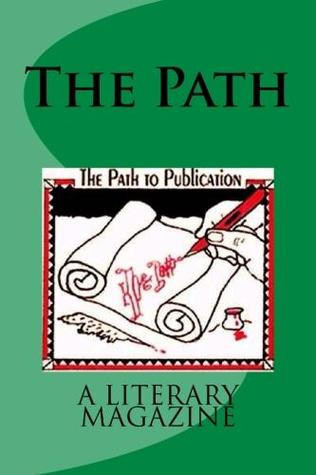 The Path, a literary magazine(volume 2 issue number 1)