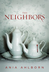 The Neighbors by Ania Ahlborn